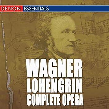 Wagner: Lohengrin Complete