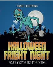 Halloween Fright Night: Scary Stories for Kids: Ghost Stories, Halloween Jokes, and Halloween Coloring Book!