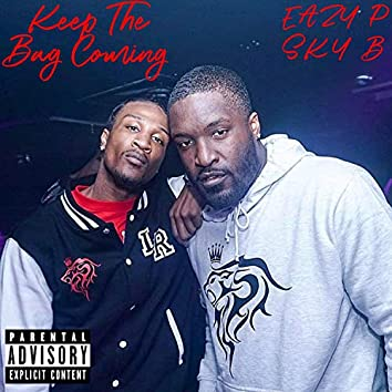 Keep The Bag Coming (feat. Sky B)