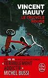 Le Tricycle rouge - Le Livre de Poche - 28/03/2018