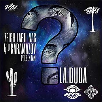 La Duda (feat. 4to Karamazov)