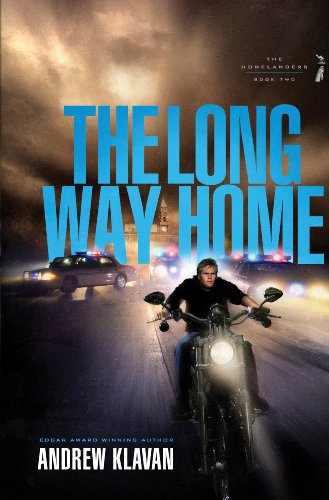 The Long Way Home (The Homelanders Book 2) by [Andrew Klavan]