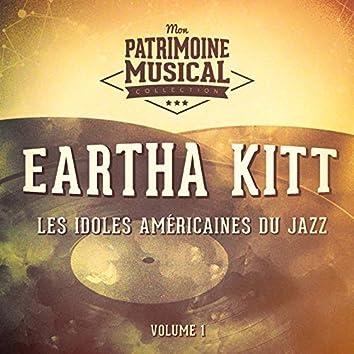 Les Idoles Américaines Du Jazz: Eartha Kitt, Vol. 1