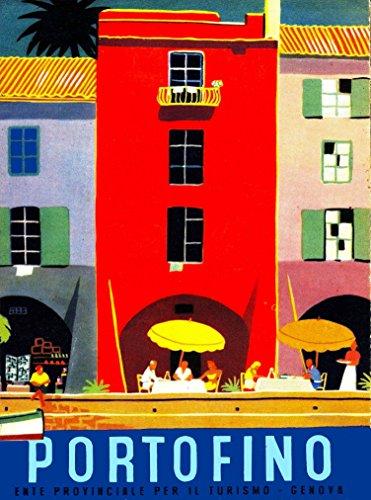A SLICE IN TIME Portofino Genoa Italia Italy Italian Vintage Travel Advertisement Art Poster Print. Poster Measures 10 x 13.5 inches
