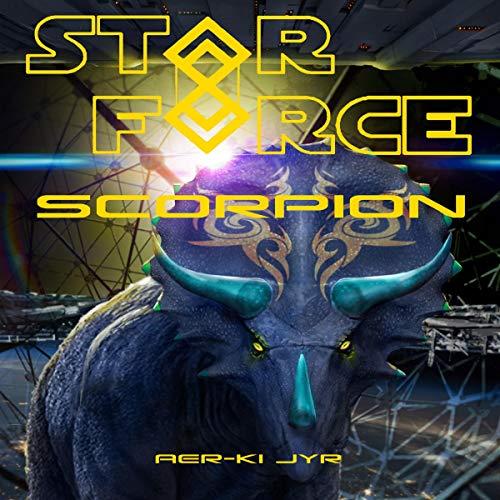 Star Force: Scorpion audiobook cover art