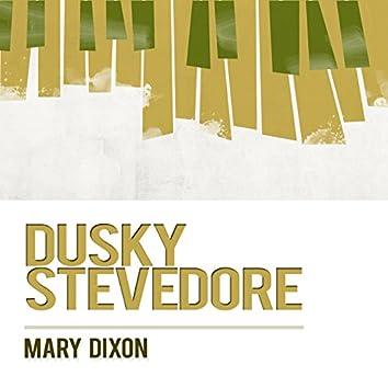 Dusky Stevedore