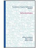 Foundations of Applied Mathematics, Volume 1: Mathematical Analysis
