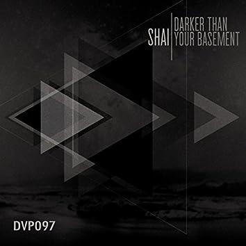 Darker Then Your Basement