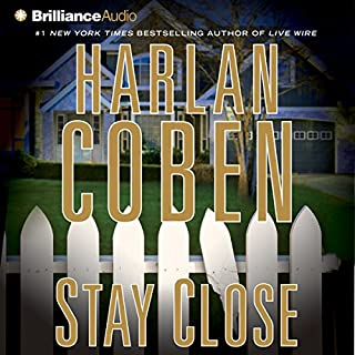 Stay Close                   By:                                                                                                                                 Harlan Coben                               Narrated by:                                                                                                                                 Scott Brick                      Length: 5 hrs and 43 mins     135 ratings     Overall 4.2