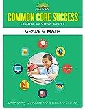 Common Core Success Grade 6 Math: Preparing Students for a Brilliant Future (Barron's Common Core Success)
