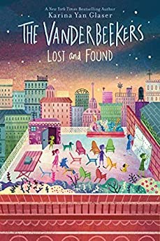 The Vanderbeekers Lost and Found by [Karina Yan Glaser]