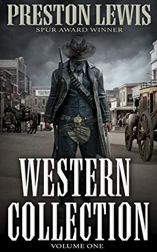Preston Lewis Western Collection, Volume 1 by [Preston Lewis]