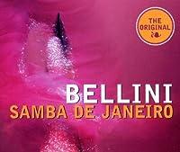 Samba De Janeiro by Bellini (1997-07-28)