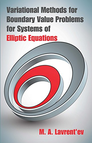 Variational Methods for Boundary Value Problems for Systems of Elliptic Equations (Dover Books on Mathematics) (English Edition)