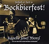 Schied Ei,Heit Ist Bockbierfest ! - Kapelle Josef Menzl