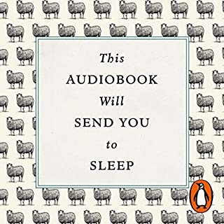 This Audiobook Will Send You to Sleep                   By:                                                                                                                                 Professor K. McCoy,                                                                                        Dr Hardwick                               Narrated by:                                                                                                                                 Bruce Alexander                      Length: 8 hrs and 40 mins     79 ratings     Overall 4.4