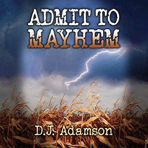 Admit to Mayhem audiobook cover art