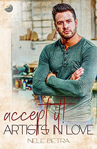 accept it! (Artists in Love - Dilogie 2)