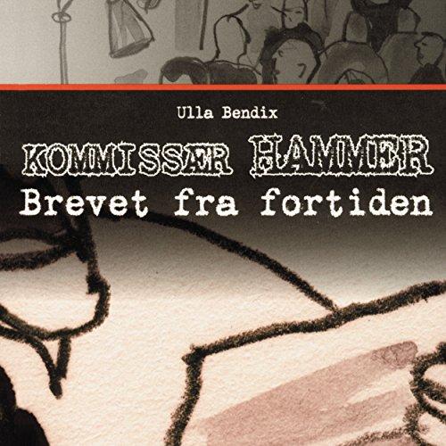 Brevet fra fortiden (Kommissær Hammer) audiobook cover art