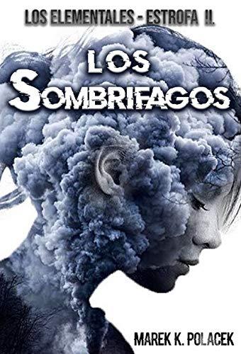 Los Sombrífagos, El libro de fantasía, de terror, de ciencia ficción, juvenil...