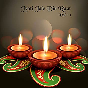 Jyot Jale Din Raat, Vol. 1