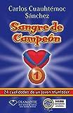 Sangre de campeon (Spanish Edition)