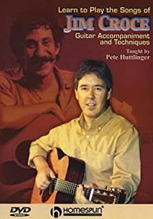 Learn to Play the Songs of Jim Croce; Guitar Accompaniment and Techniques DVD by Pete Huttlinger