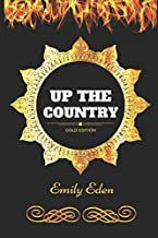 Up the country: By Emily Eden - Illustrated