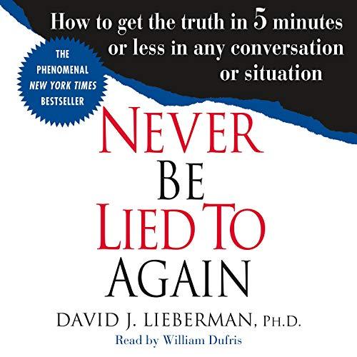 Page de couverture de Never Be Lied to Again