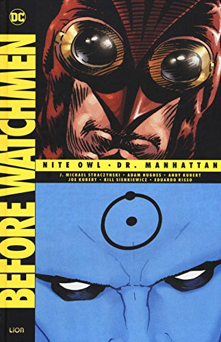 Before Watchmen: Nite owl-Dr. Manhattan (Vol. 1)
