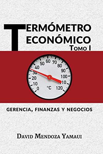 Termómetro Económico: Gerencia Finanzas Negocio (Datos de Venezuela nº 1)
