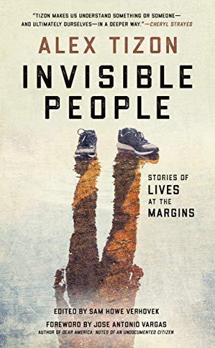 Invisible People: Stories of Lives at the Margins (English Edition)