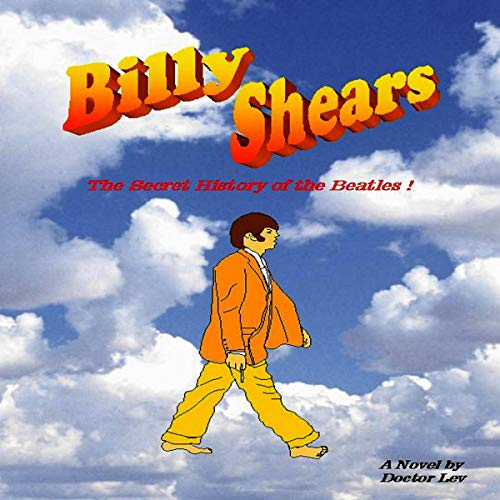 Billy Shears Audiobook By Doctor Lev cover art