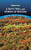 A Boy's Will and North of Boston (Dover...