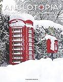 Anglotopia Magazine - Issue #8 - The Anglophile Magazine - Christmas in England, Birmingham, Cadbury, World War II, Boxing Day, Penguin Books, British ... Jane Grey and More!: The Anglophile Magazine