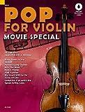 Pop for Violin MOVIE SPECIAL: 10 Pop-Hits. Sonderband. 1-2 Violinen. Ausgabe mit Online-Audiodatei.