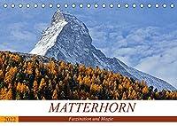 MATTERHORN. Faszination und Magie (Tischkalender 2022 DIN A5 quer): MATTERHORN...Der Berg der Berge. Das Wahrzeichen von Zermatt. (Monatskalender, 14 Seiten )