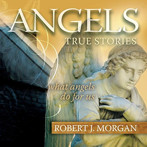 Angels                   By:                                                                                                                                 Robert J. Morgan                               Narrated by:                                                                                                                                 Maurice England                      Length: 2 hrs and 21 mins     4 ratings     Overall 3.8