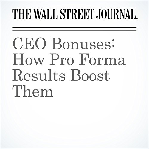 CEO Bonuses: How Pro Forma Results Boost Them cover art