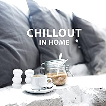 Chillout in Home – Relaxation Sounds, Deep Relief, Therapy Music, Peaceful Mind, Soothing Sounds for Rest