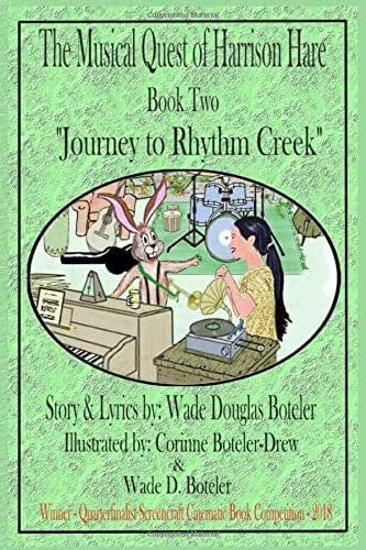 The Musical Quest of Harrison Hare Book Two Journey to Rhythm Creek