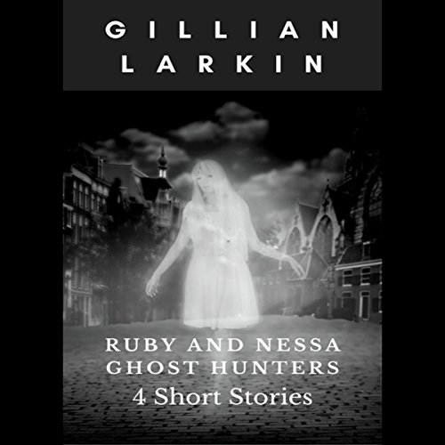 Ruby And Nessa - Ghost Hunters - Box Set 1  By  cover art