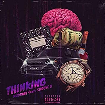 Thinking (feat. Smoove B)