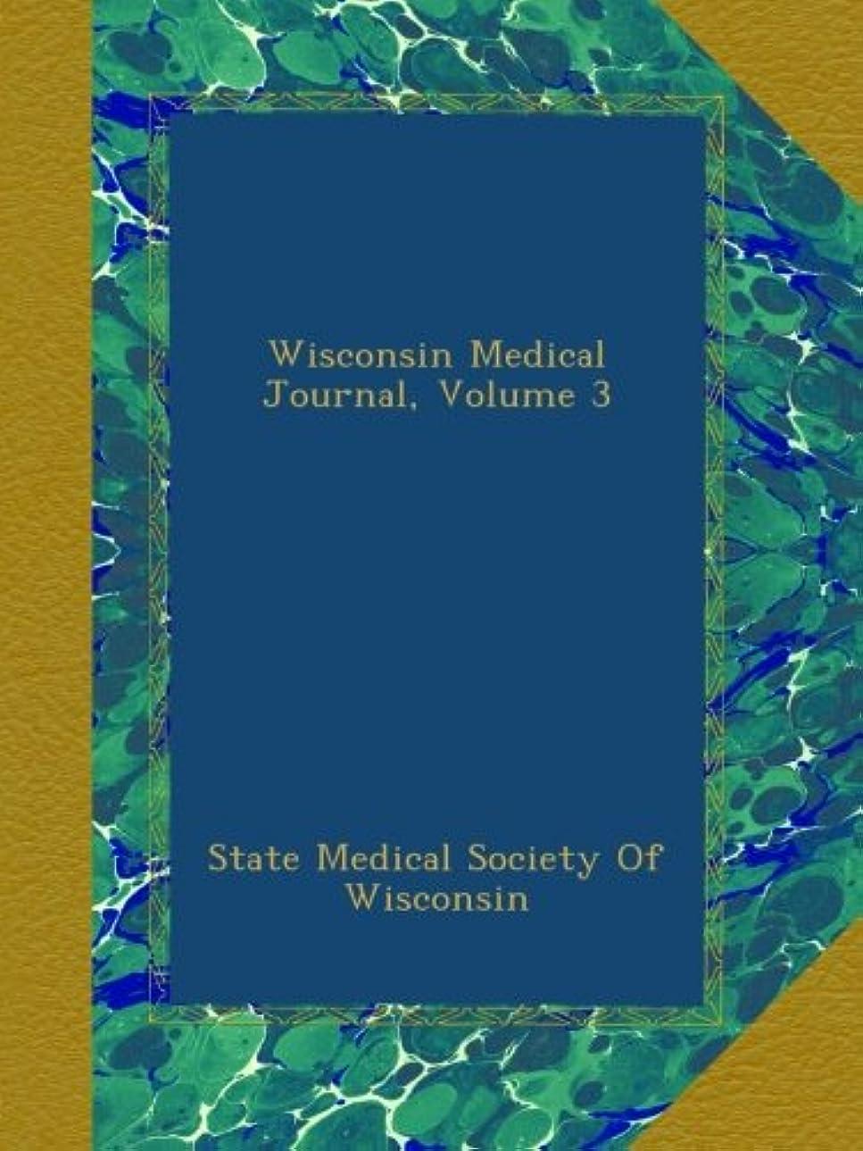 画家メンダシティ結び目Wisconsin Medical Journal, Volume 3