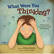 What Were You Thinking? (Learning to Control Your Impulses)