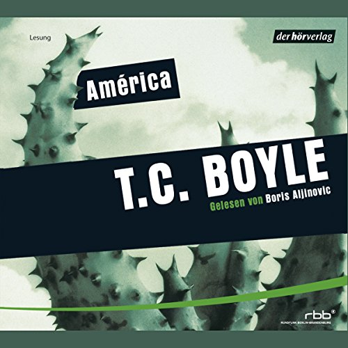 América                   By:                                                                                                                                 T.C. Boyle                               Narrated by:                                                                                                                                 Boris Aljinović                      Length: 4 hrs and 36 mins     Not rated yet     Overall 0.0