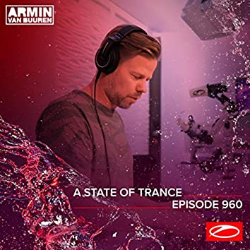 ASOT 960 - A State Of Trance Episode 960