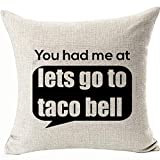 FaceYee You Had Me at Pillow Cushion Covers Lets Go to Taco Bell Pillowcases for Gifts Sofa Couch Bed Office Room Decorations Square Linen Two Side Invisible Zipper Color:Bell