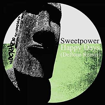 Happy Days (Deftone Remix)