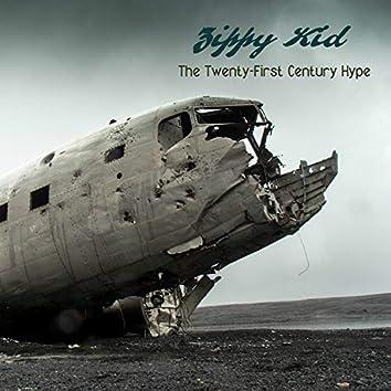The Twenty-First Century Hype